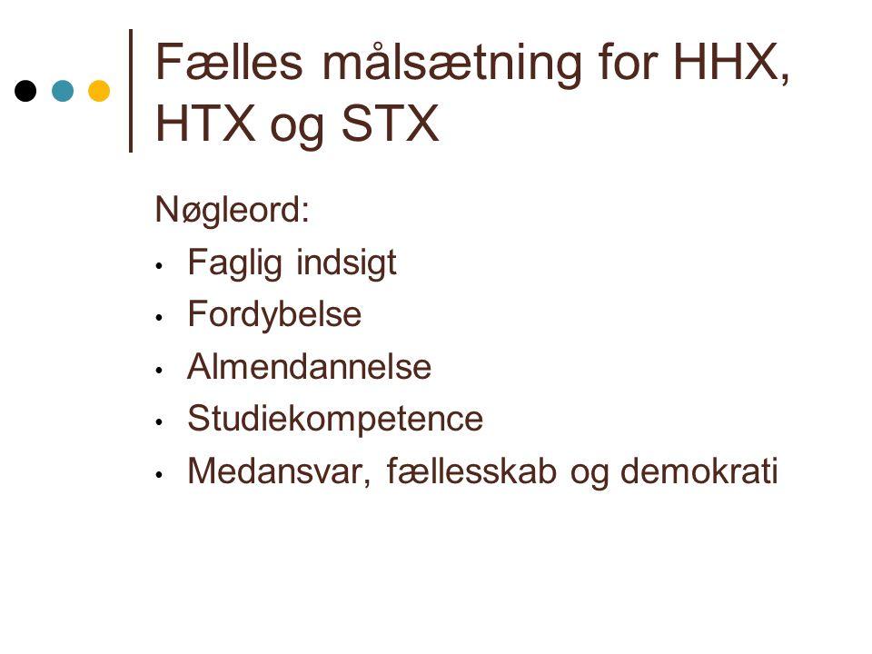 Fælles målsætning for HHX, HTX og STX