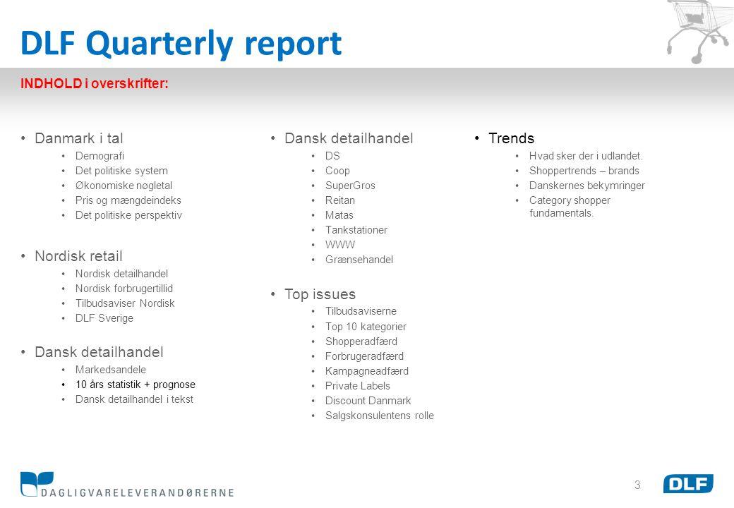 DLF Quarterly report Danmark i tal Nordisk retail Dansk detailhandel