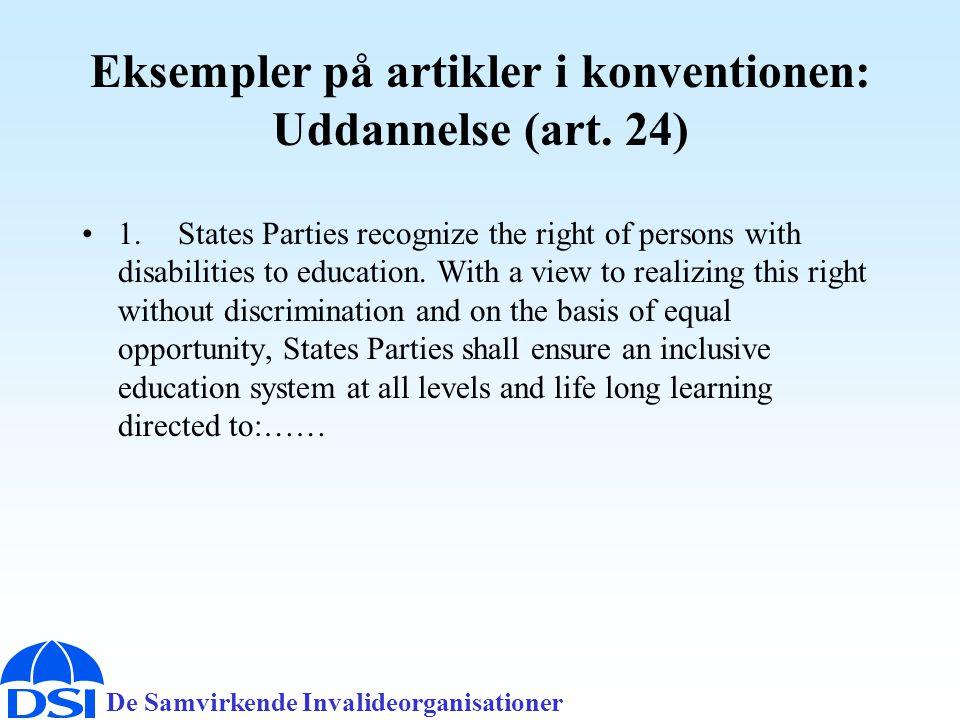 Eksempler på artikler i konventionen: Uddannelse (art. 24)