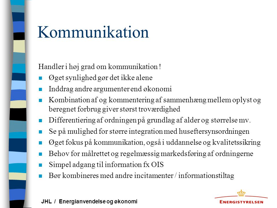 Kommunikation Handler i høj grad om kommunikation !
