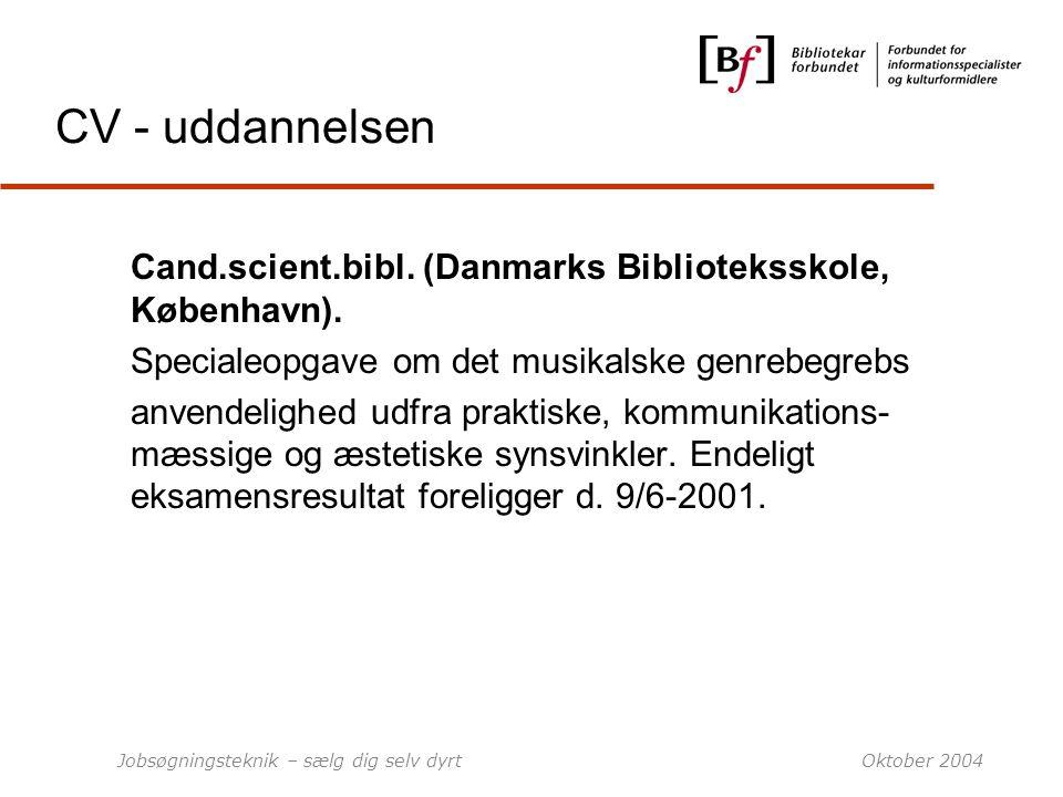 CV - uddannelsen Cand.scient.bibl. (Danmarks Biblioteksskole, København). Specialeopgave om det musikalske genrebegrebs.