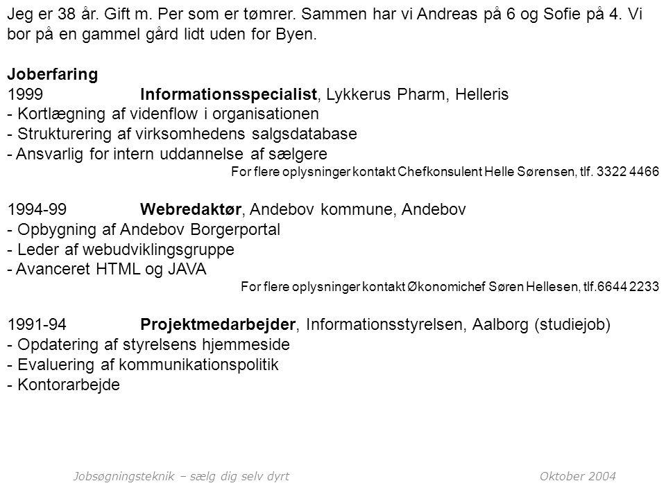 1999 Informationsspecialist, Lykkerus Pharm, Helleris