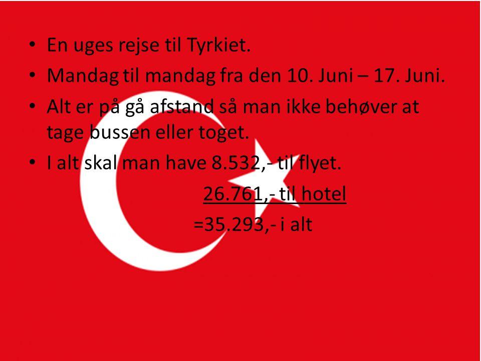 TYRKIET En uges rejse til Tyrkiet.