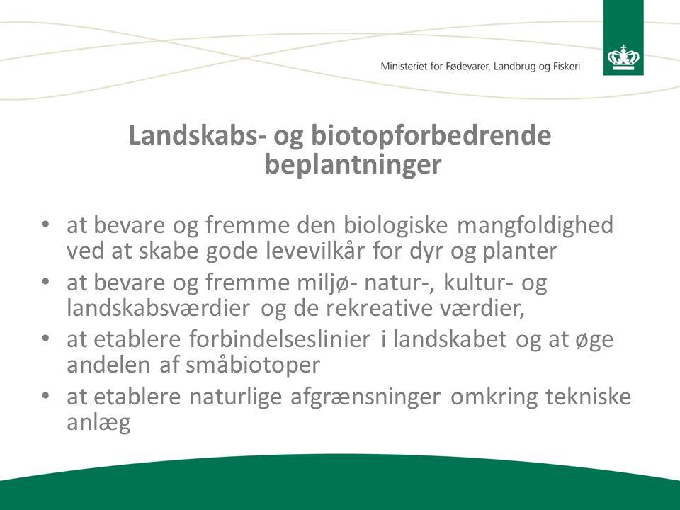 Landskabs- og biotopforbedrende beplantninger