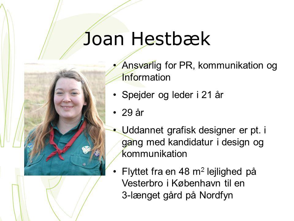 Joan Hestbæk Ansvarlig for PR, kommunikation og Information