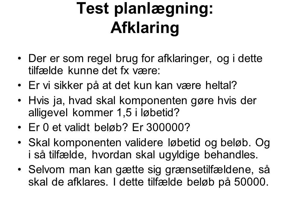 Test planlægning: Afklaring