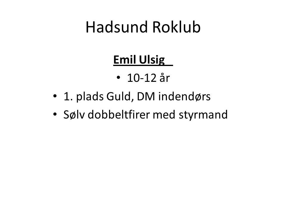 Hadsund Roklub Emil Ulsig 10-12 år 1. plads Guld, DM indendørs