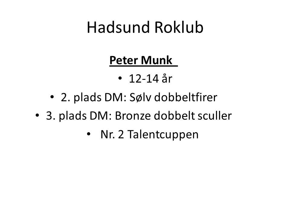 Hadsund Roklub Peter Munk 12-14 år 2. plads DM: Sølv dobbeltfirer