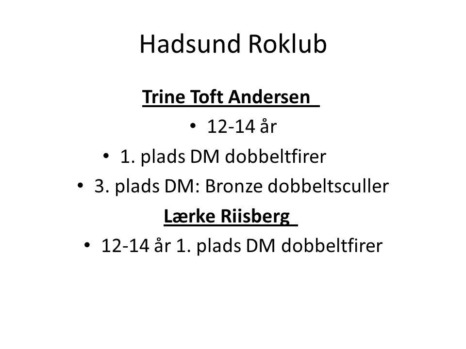 Hadsund Roklub Trine Toft Andersen 12-14 år 1. plads DM dobbeltfirer