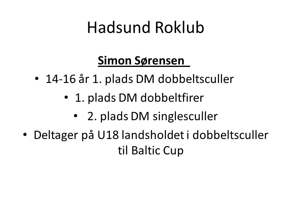 Hadsund Roklub Simon Sørensen 14-16 år 1. plads DM dobbeltsculler