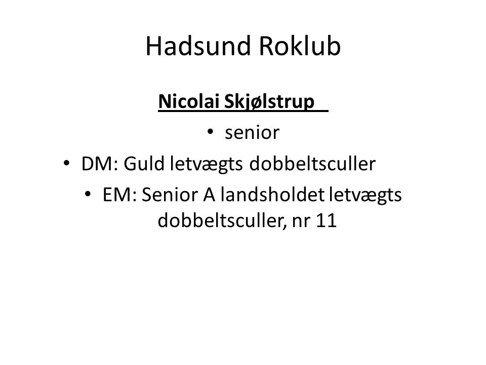 Hadsund Roklub Nicolai Skjølstrup senior