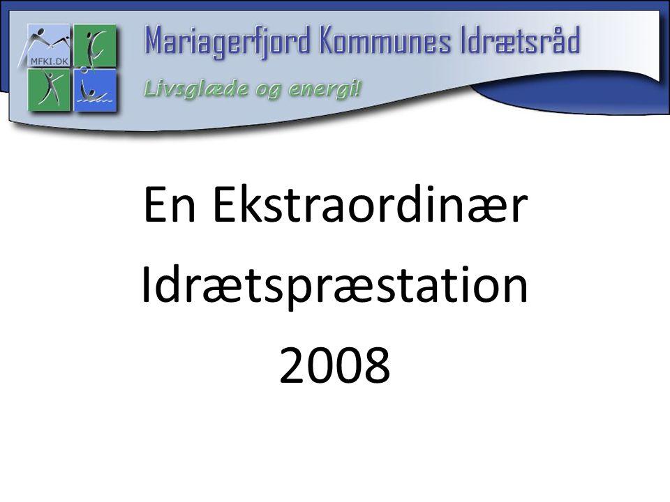 En Ekstraordinær Idrætspræstation 2008