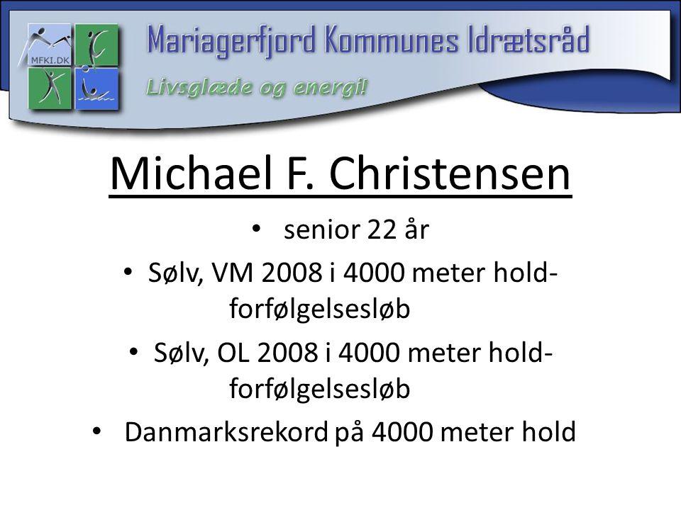 Michael F. Christensen senior 22 år