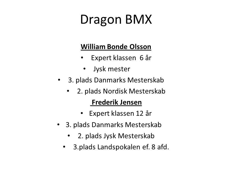 Dragon BMX William Bonde Olsson Expert klassen 6 år Jysk mester
