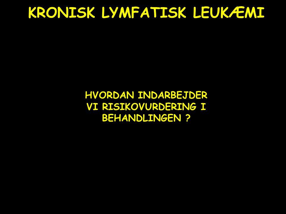 KRONISK LYMFATISK LEUKÆMI