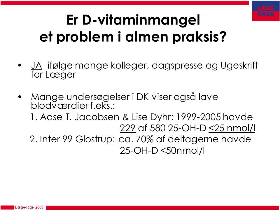 Er D-vitaminmangel et problem i almen praksis