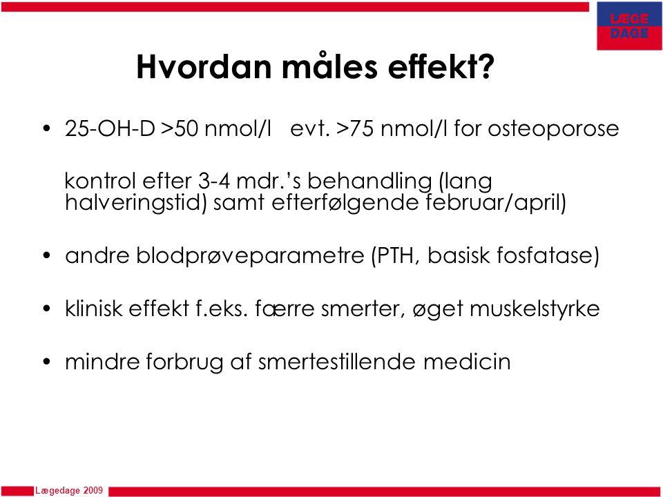 Hvordan måles effekt 25-OH-D >50 nmol/l evt. >75 nmol/l for osteoporose.