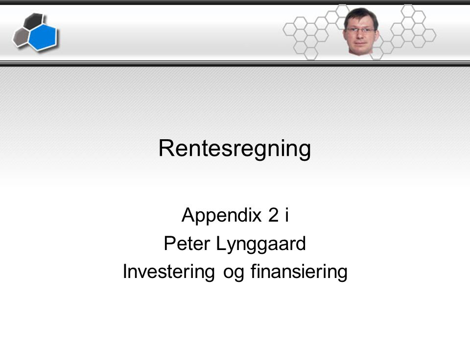 Appendix 2 i Peter Lynggaard Investering og finansiering