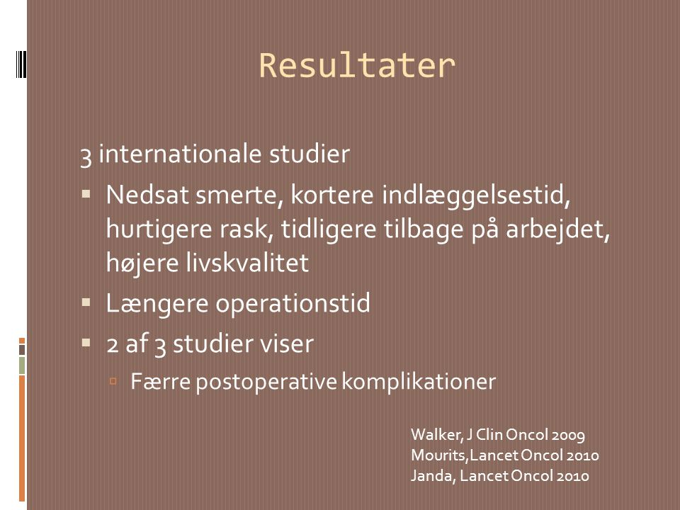 Resultater 3 internationale studier