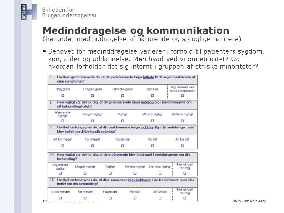 Medinddragelse og kommunikation (herunder medinddragelse af pårørende og sproglige barriere)