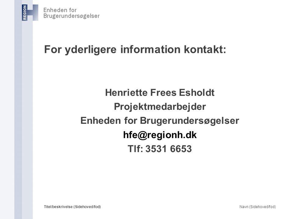 For yderligere information kontakt: