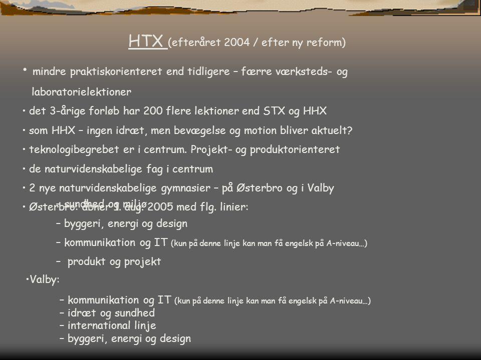 HTX (efteråret 2004 / efter ny reform)