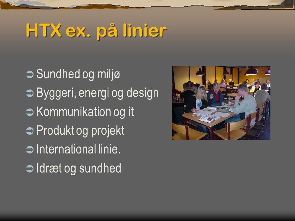 HTX ex. på linier Sundhed og miljø Byggeri, energi og design