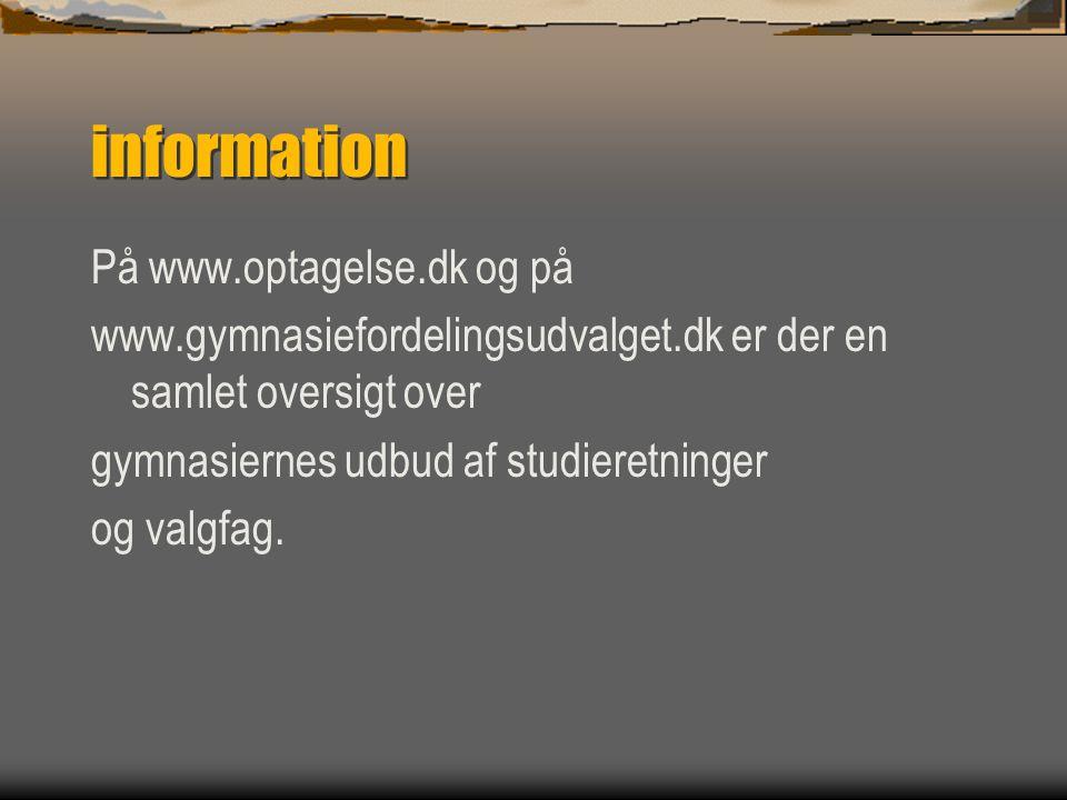 information På www.optagelse.dk og på