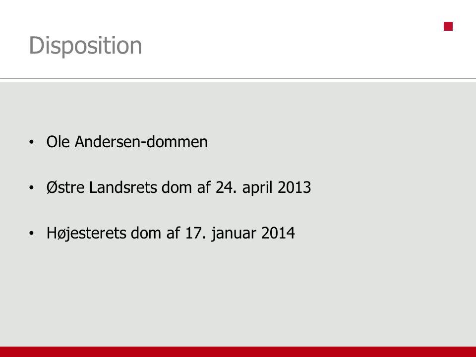 Disposition Ole Andersen-dommen Østre Landsrets dom af 24. april 2013