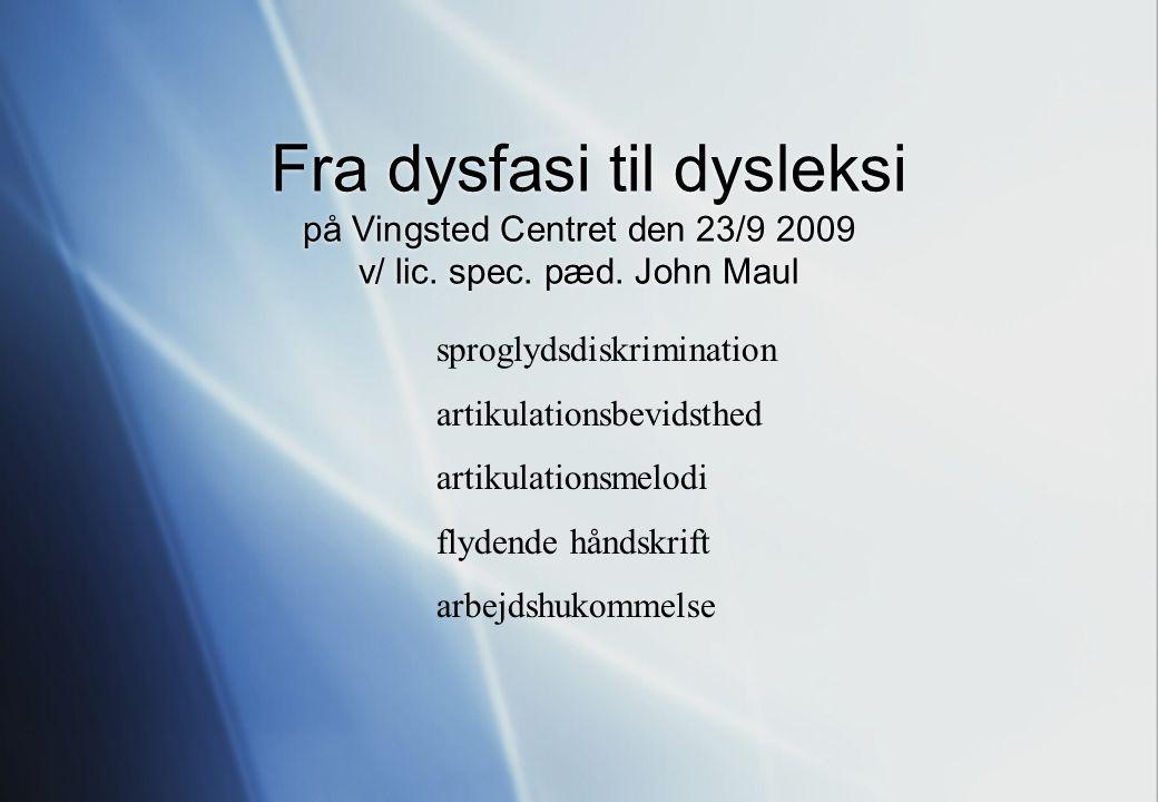 John Maul om dysleksi i Vingsted den 23/9 2009