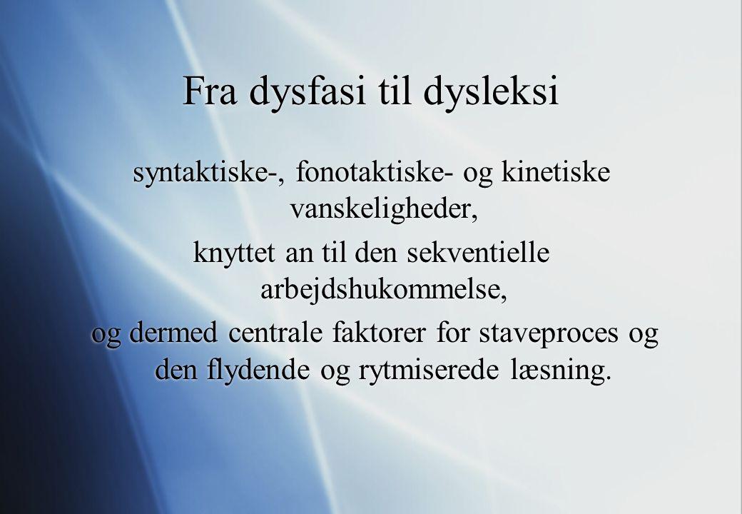 Fra dysfasi til dysleksi