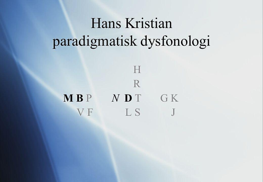 Hans Kristian paradigmatisk dysfonologi