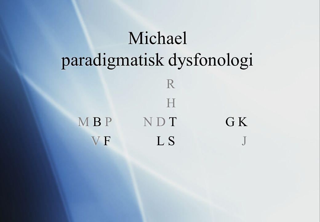 Michael paradigmatisk dysfonologi
