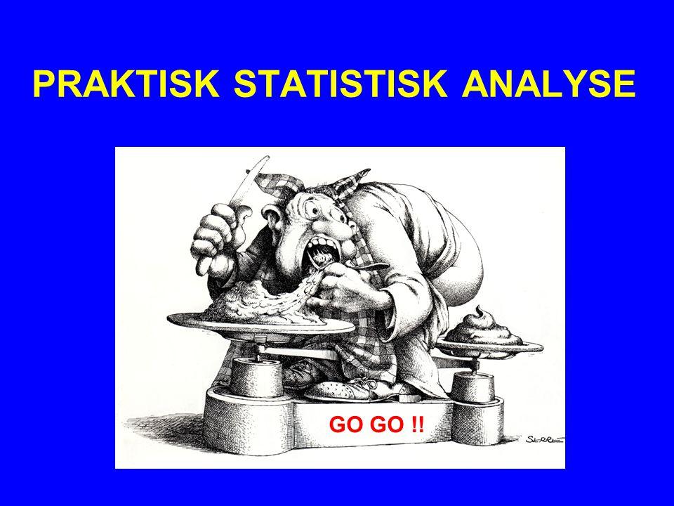 PRAKTISK STATISTISK ANALYSE