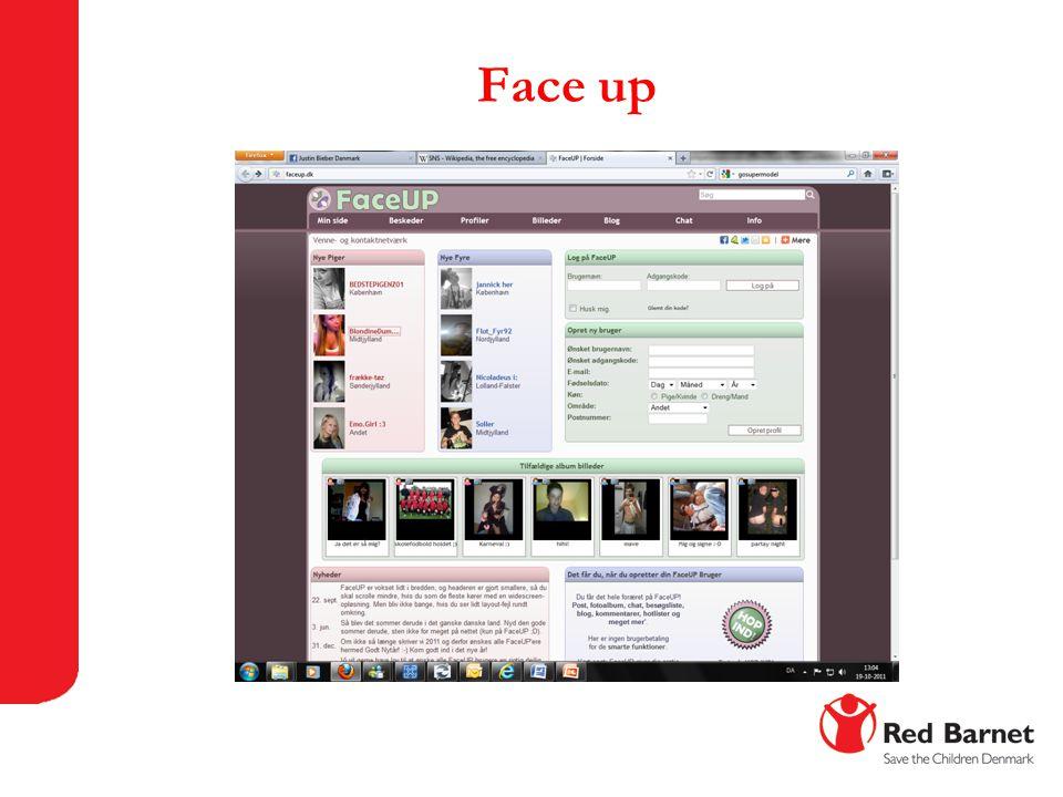 Face up Et andet mindre kendt site er dansk Faceup.