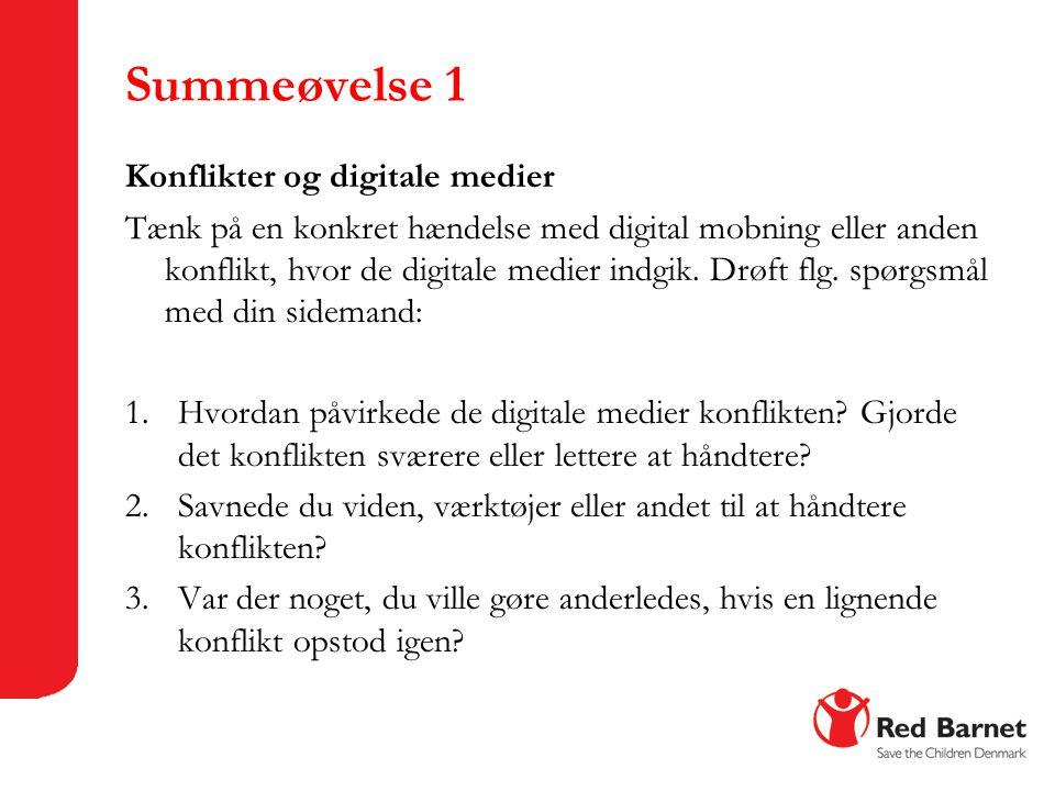 Summeøvelse 1 Konflikter og digitale medier