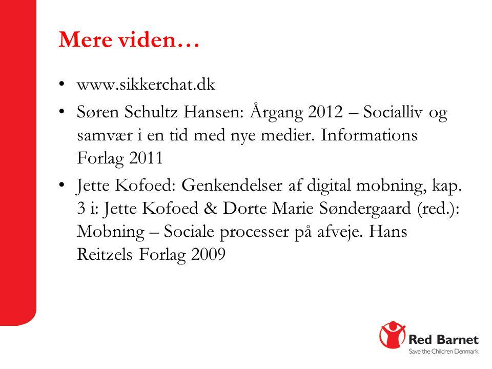 Mere viden… www.sikkerchat.dk