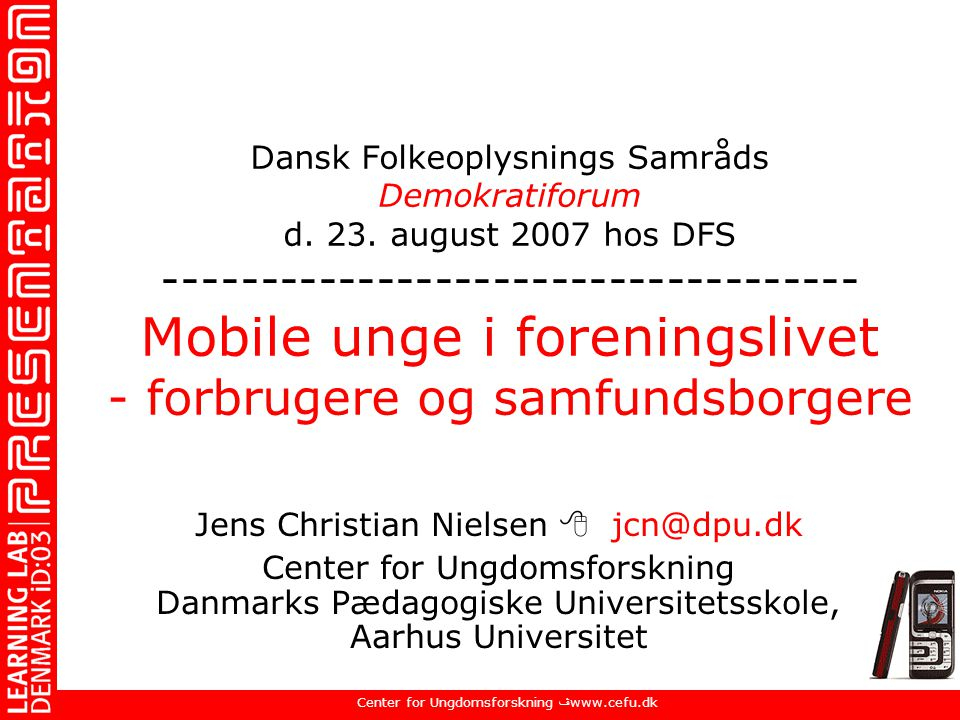 Jens Christian Nielsen  jcn@dpu.dk