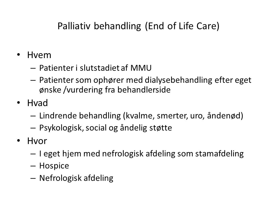 Palliativ behandling (End of Life Care)