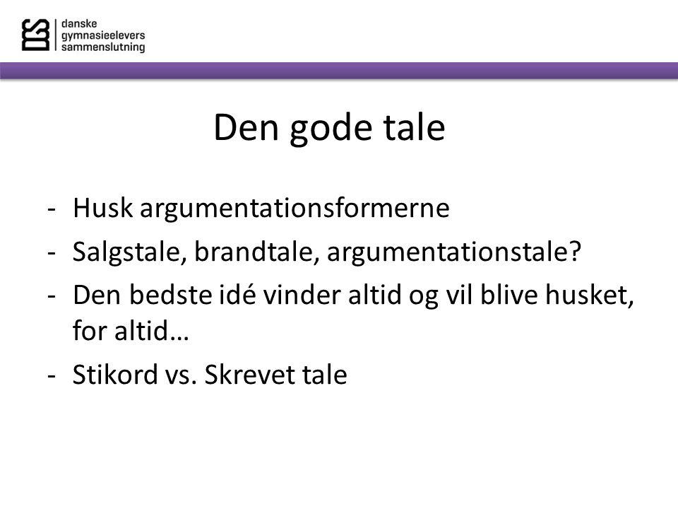 Den gode tale Husk argumentationsformerne