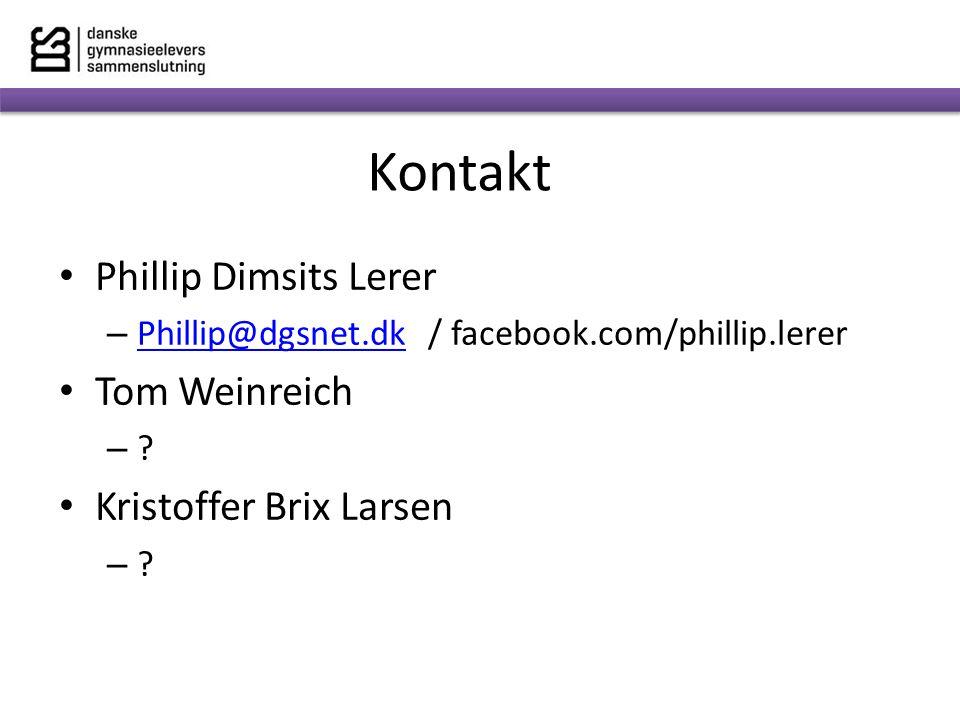 Kontakt Phillip Dimsits Lerer Tom Weinreich Kristoffer Brix Larsen