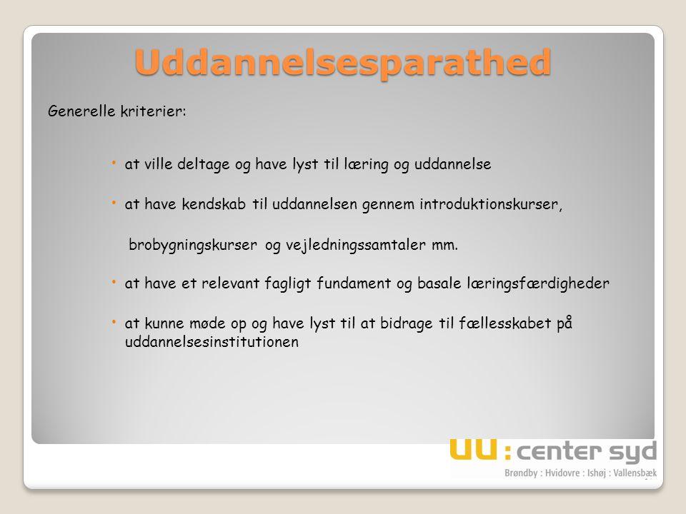 Uddannelsesparathed Generelle kriterier: