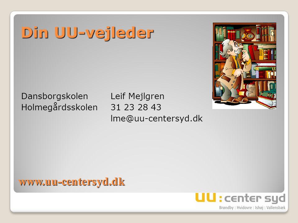 Din UU-vejleder www.uu-centersyd.dk