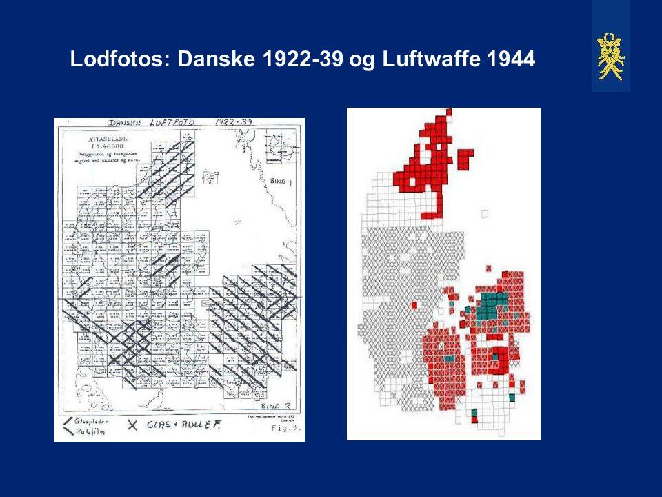 Lodfotos: Danske 1922-39 og Luftwaffe 1944