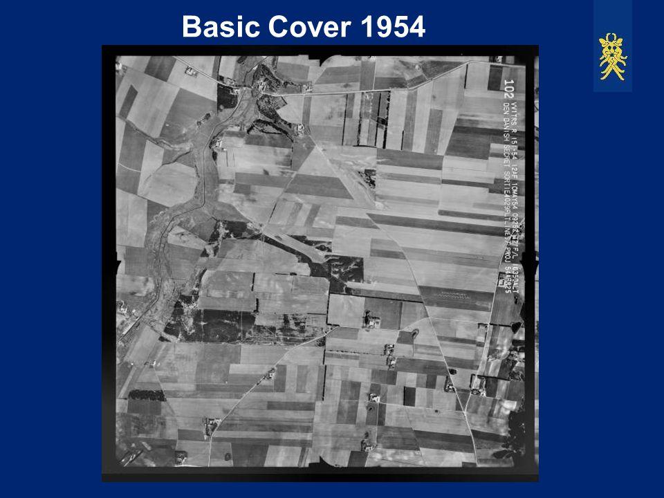 Basic Cover 1954 Basic Cover er den første sammenhængende dækning af Danmark i 1:10000. Den blev foretaget af US AirForce i maj 1954.