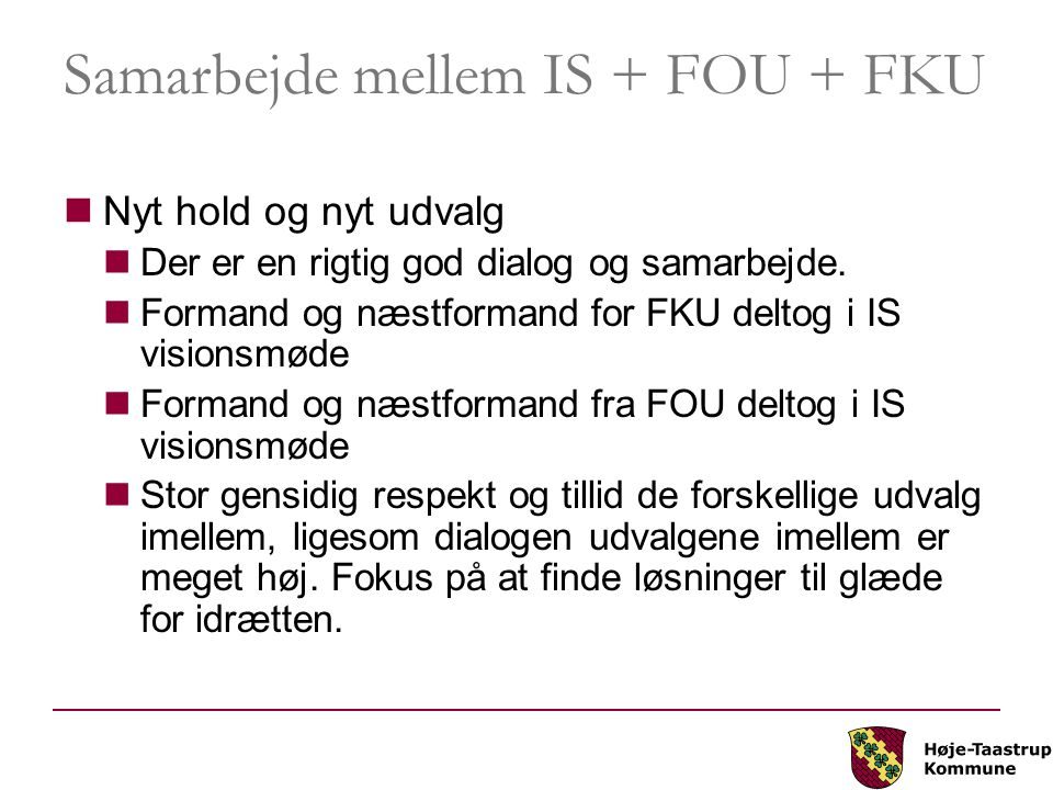 Samarbejde mellem IS + FOU + FKU