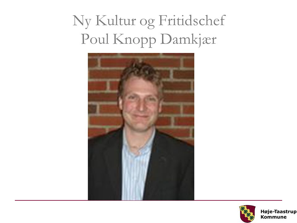 Ny Kultur og Fritidschef Poul Knopp Damkjær