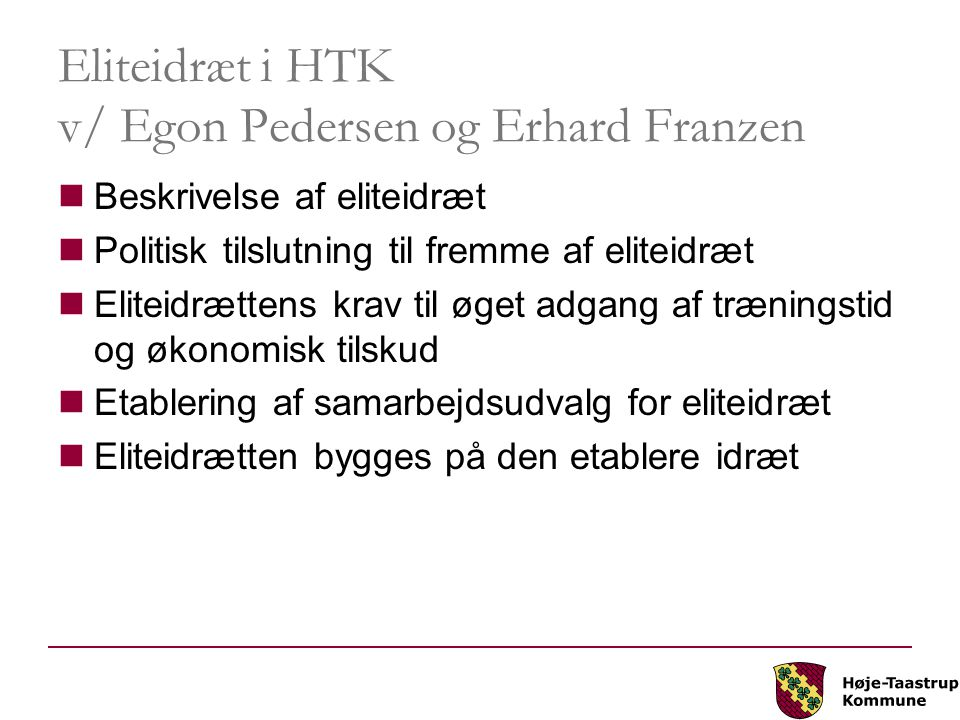 Eliteidræt i HTK v/ Egon Pedersen og Erhard Franzen