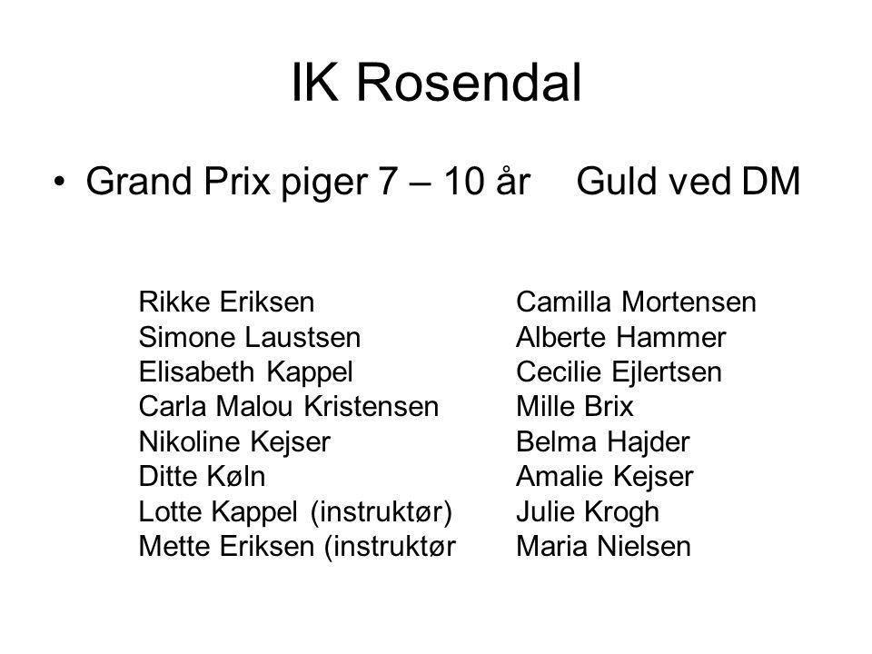 IK Rosendal Grand Prix piger 7 – 10 år Guld ved DM Rikke Eriksen