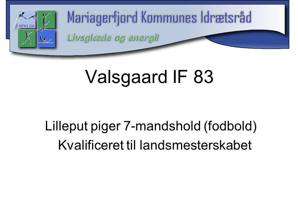 Valsgaard IF 83 Lilleput piger 7-mandshold (fodbold)